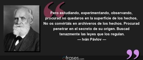 Frases Iván Pavlov