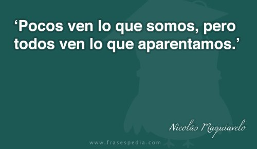 Frases Maquiavelo