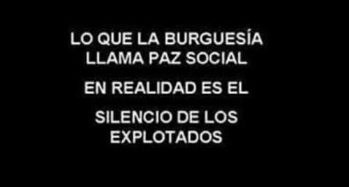 lo que la burguesia llama paz social