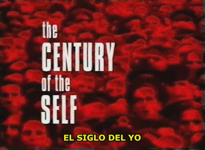 El Siglo del individualismo (The Century of the Self).2009