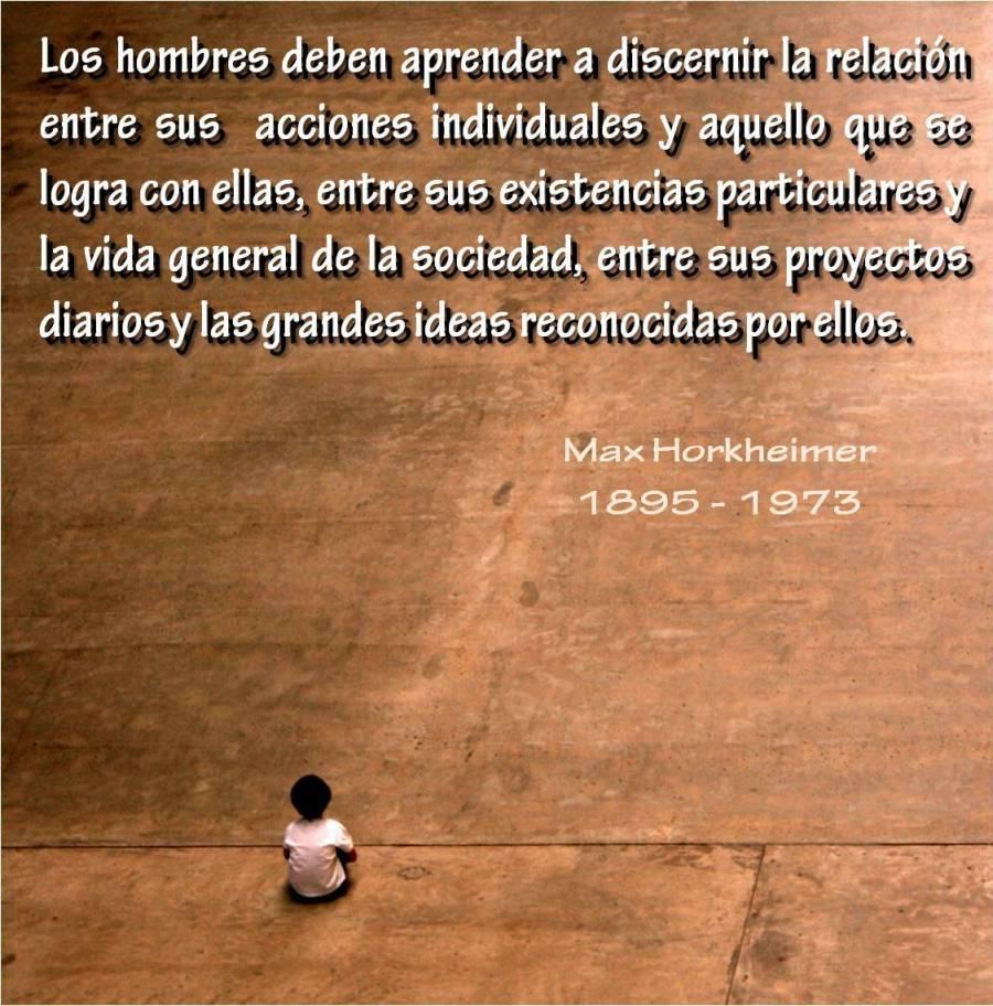 Max Horkheimer... Frase